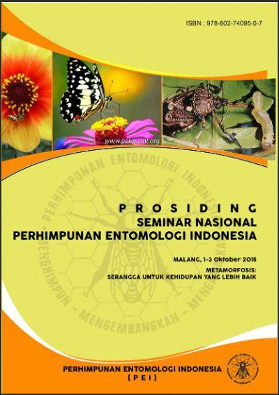 "Prosiding Seminar Nasional dan Kongres IX PEI ""Metamorfosis: Serangga untuk Kehidupan yang Lebih Baik"" Malang 1-3 Oktober 2015"